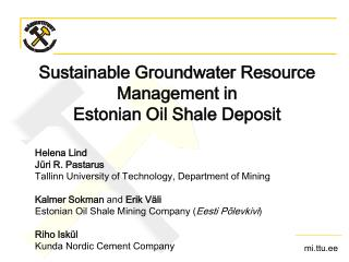Sustainable Groundwater Resource Management in  Estonian Oil Shale Deposit
