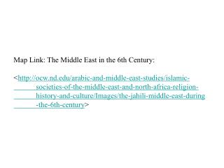 Map Link: The Middle East in the 6th Century: