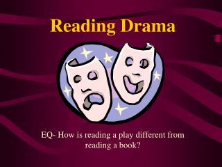 Reading Drama