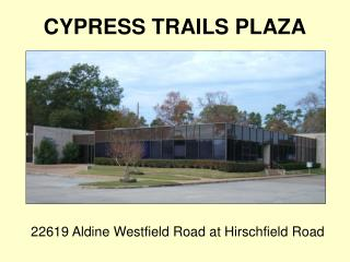 CYPRESS TRAILS PLAZA