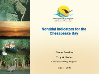 Nontidal Indicators for the Chesapeake Bay