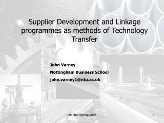 Supplier Development and Linkage programmes as methods of Technology Transfer