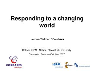 Responding to a changing world