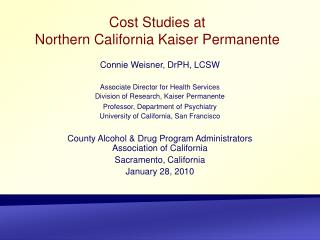 Cost Studies at Northern California Kaiser Permanente