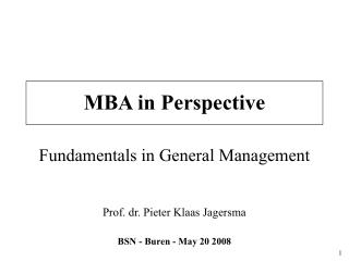 MBA in Perspective Fundamentals in General Management