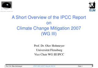 A Short Overview of the IPCC Report  on  Climate Change Mitigation  2007  (WG III)