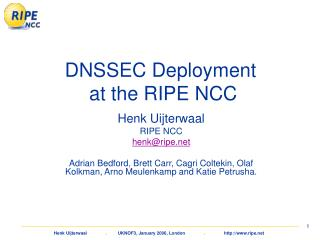 DNSSEC Deployment  at the RIPE NCC