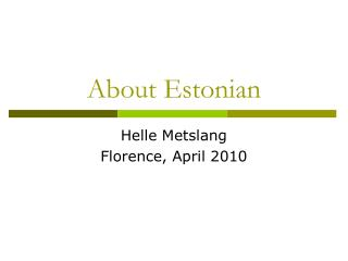 About Estonian
