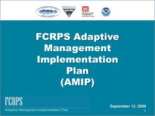 FCRPS Adaptive  Management  Implementation  Plan  (AMIP)