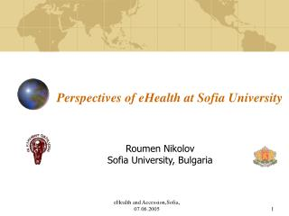 Perspectives of eHealth at Sofia University