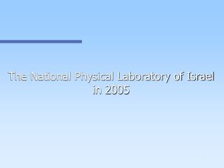 The National Physical Laboratory of Israel in 2005