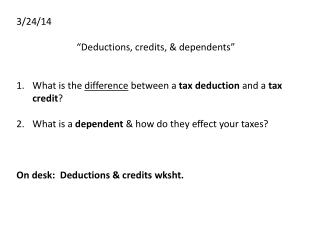 "3/24/14 ""Deductions, credits, & dependents"""