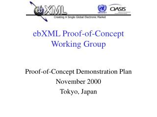 EbXML Proof-of-Concept  Working Group