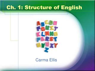 Ch. 1: Structure of English