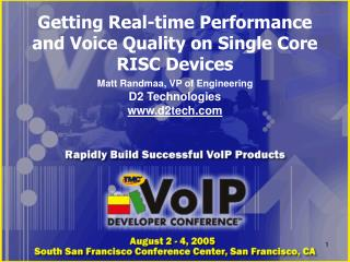 Getting Real-time Performance and Voice Quality on Single Core RISC Devices