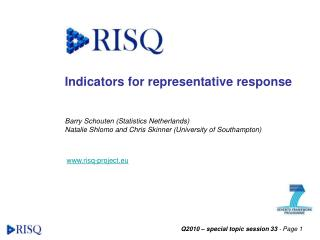 Indicators for representative response
