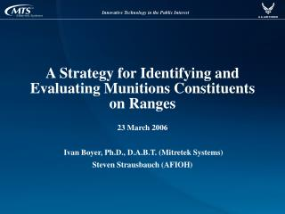 A Strategy for Identifying and Evaluating Munitions Constituents on Ranges