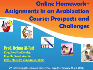 Online Homework-Assignments in an Arabization Course: Prospects and Challenges