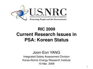 RIC 2009 Current Research Issues in PSA: Korean Status