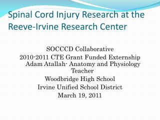 Spinal Cord Injury Research at the Reeve-Irvine Research Center