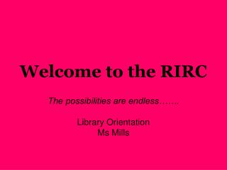 Welcome to the RIRC