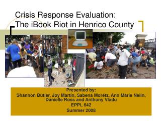 Crisis Response Evaluation: The iBook Riot in Henrico County