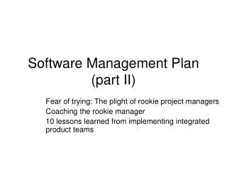 Software Management Plan (part II)