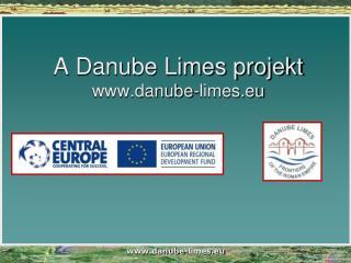 A Danube Limes projekt danube-limes.eu