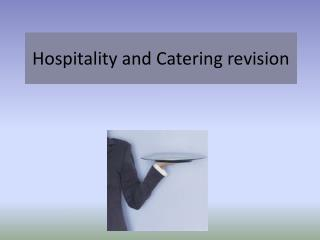 Hospitality and Catering revision