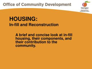 HOUSING: In-fill and Reconstruction