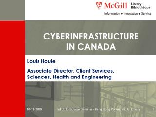 CYBERINFRASTRUCTURE            IN CANADA