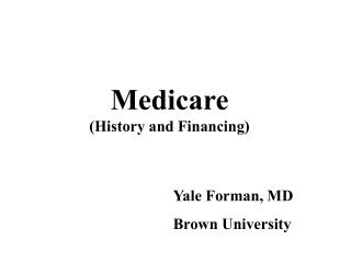 Medicare (History and Financing)