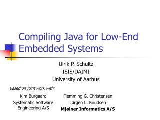 Compiling Java for Low-End Embedded Systems