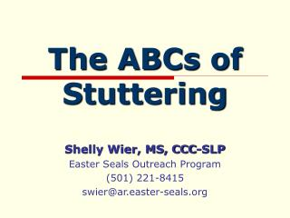 The ABCs of Stuttering