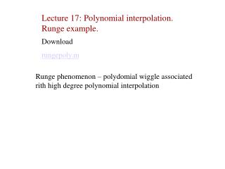 Lecture 17: Polynomial interpolation. Runge example.