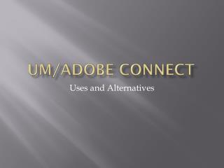 UM/Adobe Connect