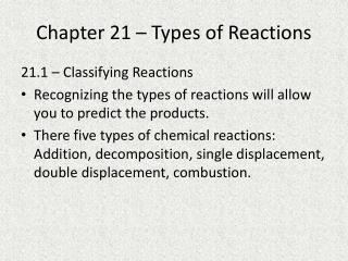 Chapter 21 – Types of Reactions