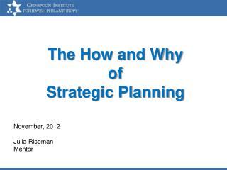The How and Why  of  Strategic Planning