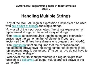 COMP 5115 Programming Tools in Bioinformatics Week 7 Handling Multiple Strings