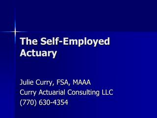 The Self-Employed Actuary