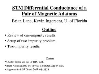 STM Differential Conductance of a Pair of Magnetic Adatoms