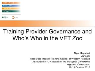 Training Provider Governance and Who's Who in the VET Zoo