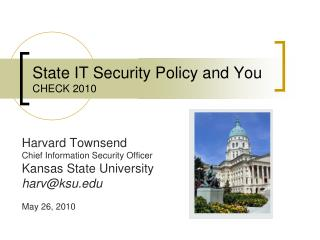 State IT Security Policy and You CHECK 2010