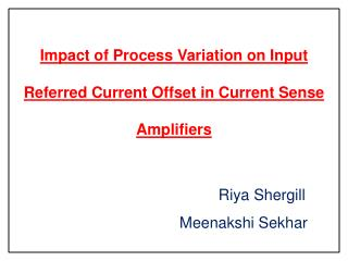 Impact of Process Variation on Input Referred Current Offset in Current Sense Amplifiers