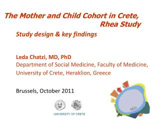 The Mother and Child Cohort in Crete,                                                 Rhea Study