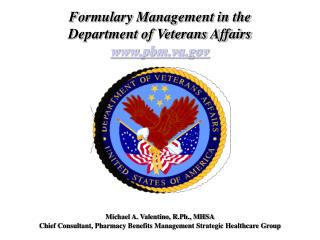 Formulary Management in the Department of Veterans Affairs pbm.va