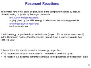Resonant Reactions