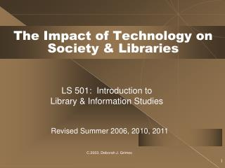 The Impact of Technology on Society & Libraries