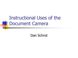 Instructional Uses of the Document Camera