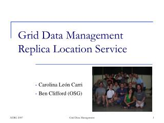Grid Data Management Replica Location Service